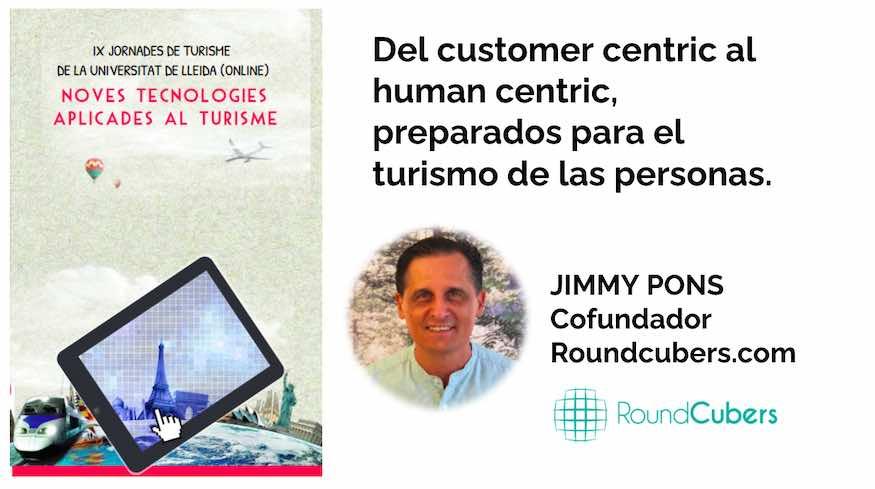 La cultura customer centric en turismo